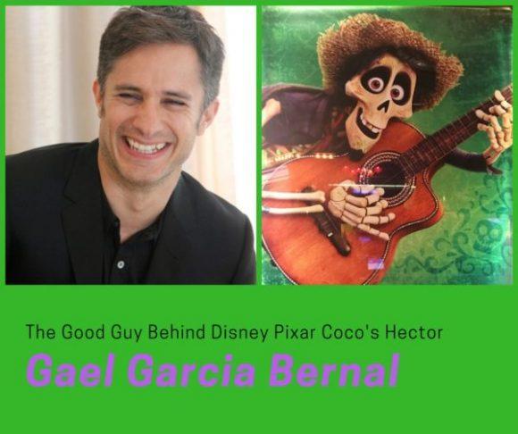 Gael Garcia Bernal, The Good Guy Behind Disney Pixar Coco's Hector #PixarCocoEvent