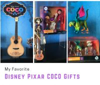 My Favorite Disney Pixar COCO Gifts #PixarCocoEvent