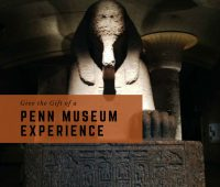 Give the gift of a Penn Museum Experience (1)