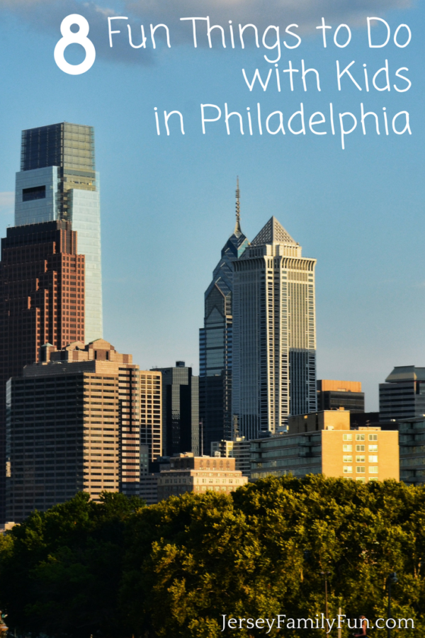 8 Fun Things to Do with Kids in Philadelphia - JerseyFamilyFun.com
