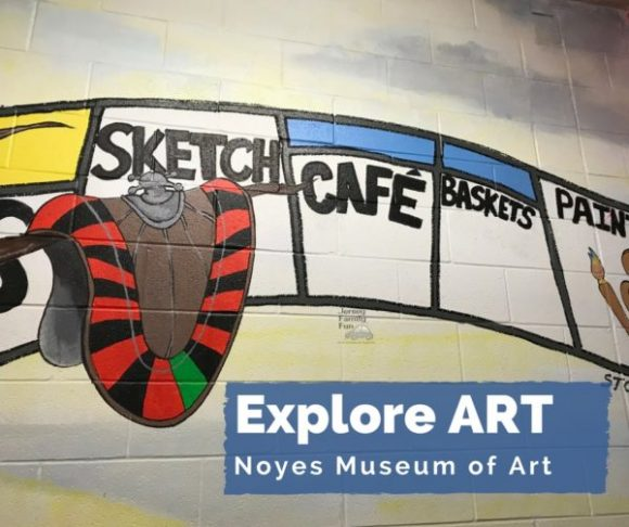 Explore Art with your kids at the Noyes Museum of Art