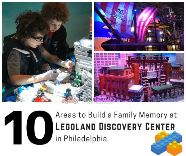 10 Areas to Build a family Memory at Legoland Discovery Center in Philadelphia