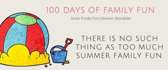 100 Things to Do in New Jersey With Kids this Summer