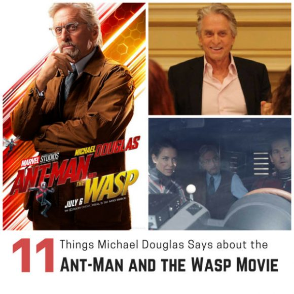 11 Things Michael Douglas Says about The Ant-Man and the Wasp Movie (1)