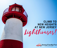 Climb to New Heights at New Jersey Lighthouses! FB