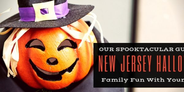Our Spooktacular Guide to New Jersey Halloween Family Fun With Your Kids