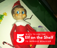 5 Ways to use the Elf on the Shelf to Improve Behavior