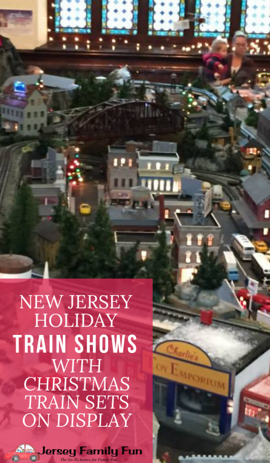 New Jersey Holiday Train Shows with Christmas Train Sets on Display