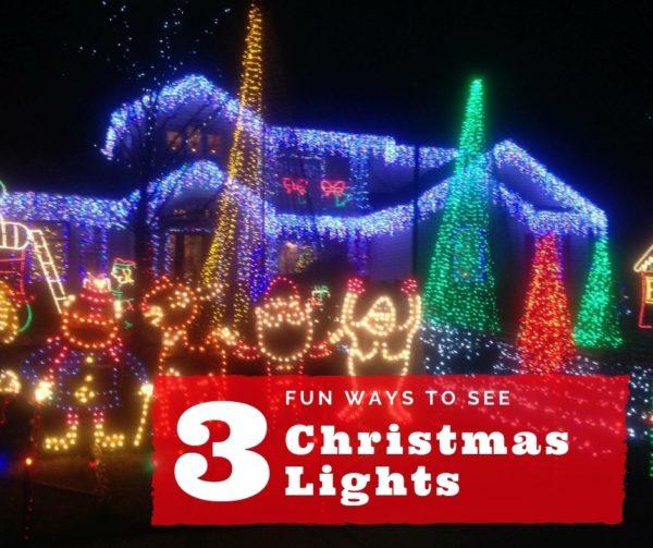 3 Fun Ways to See Christmas Lights