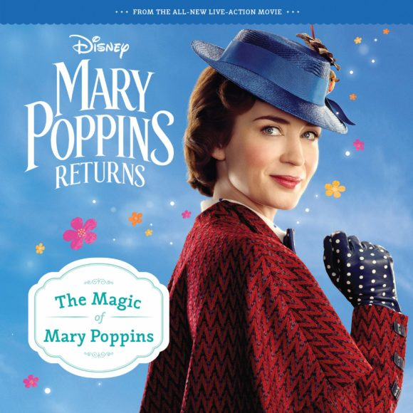 Mary Poppins Returns The Magic of Mary Poppins Storybook
