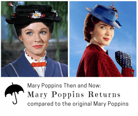 Mary Poppins Then and Now_ The Mary Poppins Movie Compared to Mary Poppins Returns
