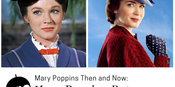 Mary Poppins Then and Now: The Mary Poppins Movie Compared to Mary Poppins Returns
