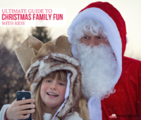 Ultimate Guide to Christmas Family Fun with Kids - (FB)