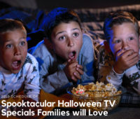 Spooktacular Halloween TV Specials Families will Love