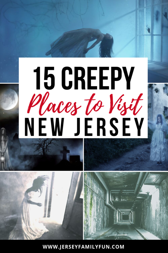 Scary places to visit across New Jersey collage