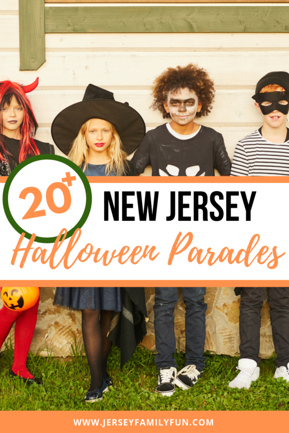There are over 20 Halloween Parades in New Jersey