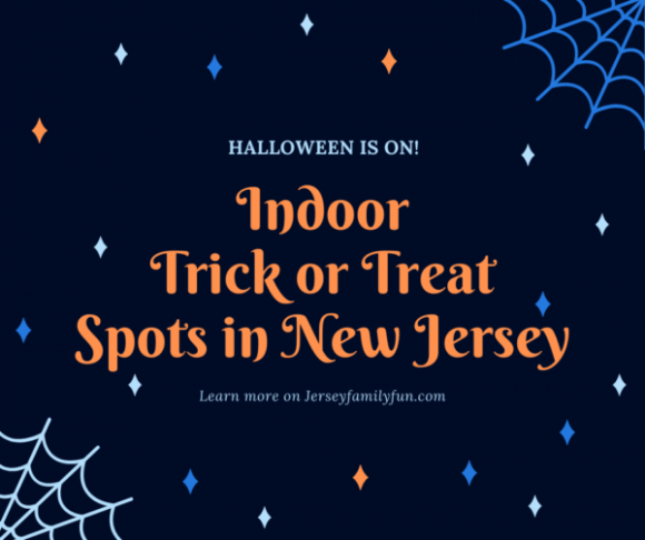 Halloween is on! New Jersey indoor trick or treating spots