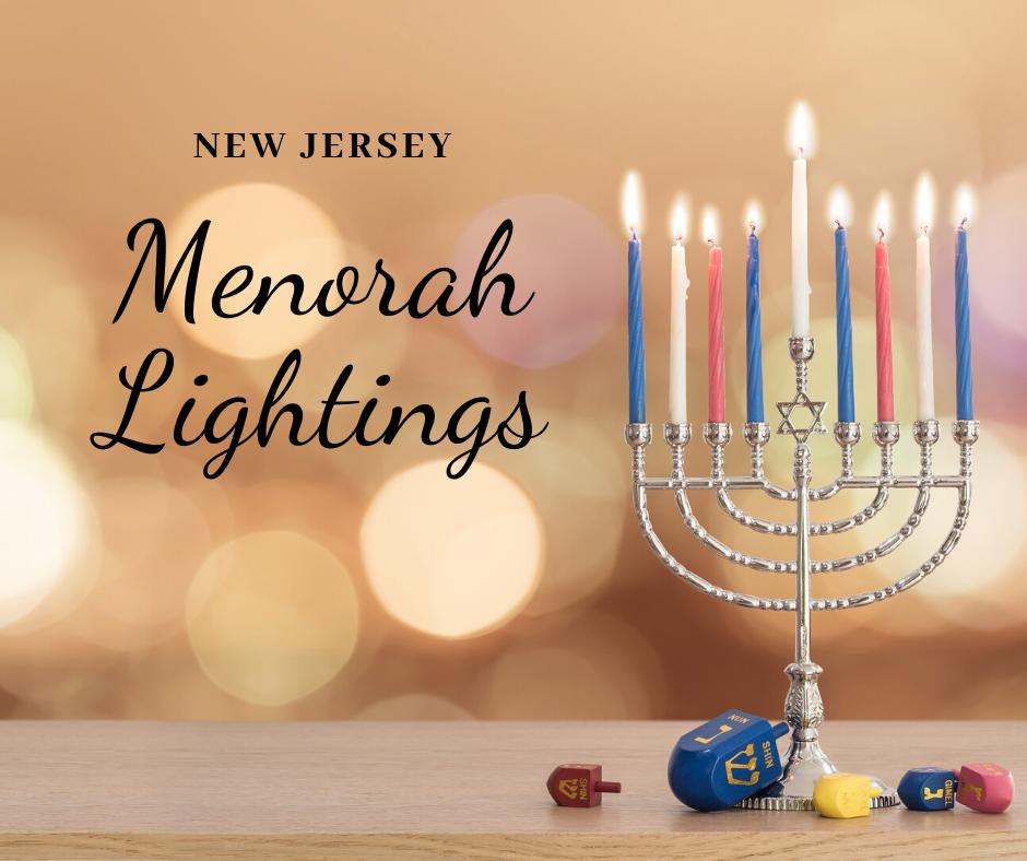 New Jersey Hanukkah events with Menorah Lightings