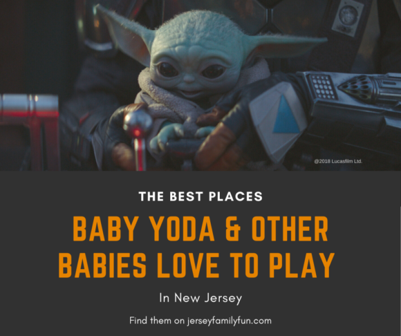 The Best Places Baby Yoda and Other Babies Love to Play in New Jersey Facebook