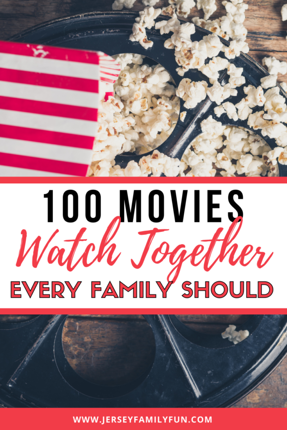 100 Movies every family should watch together pinterest image