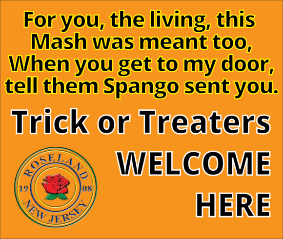 Roseland Borough Trick or treaters are welcome sign.