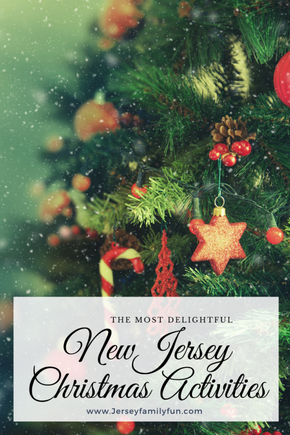 the most delightful New Jersey Christmas Activities