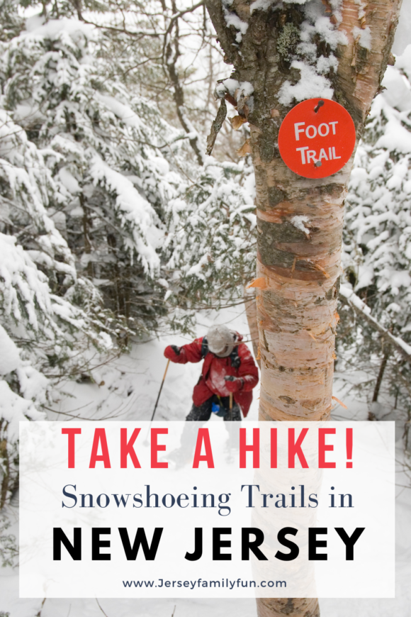 Take a hike! Snowshoeing trails in New Jersey