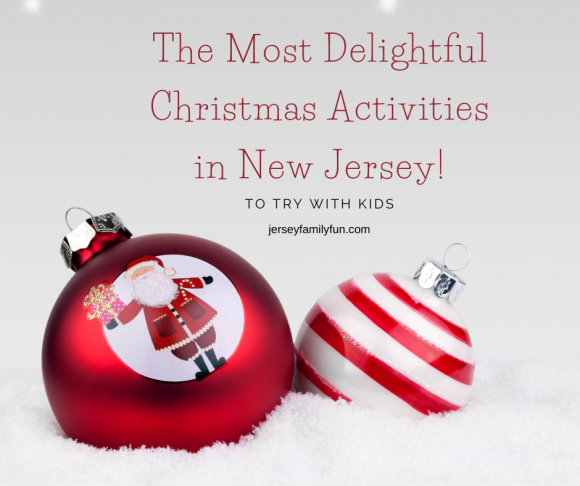 the most delightful Christmas activities in New Jersey