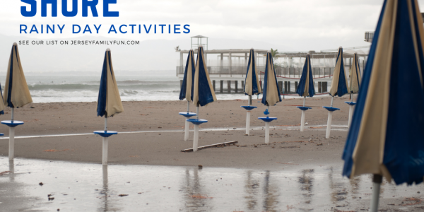 The Ultimate Guide to Things to do at the Jersey Shore When it Rains – Jersey Shore Rainy Day Activities