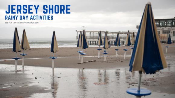 Jersey Shore Rainy Day Activities horizontal image (1)