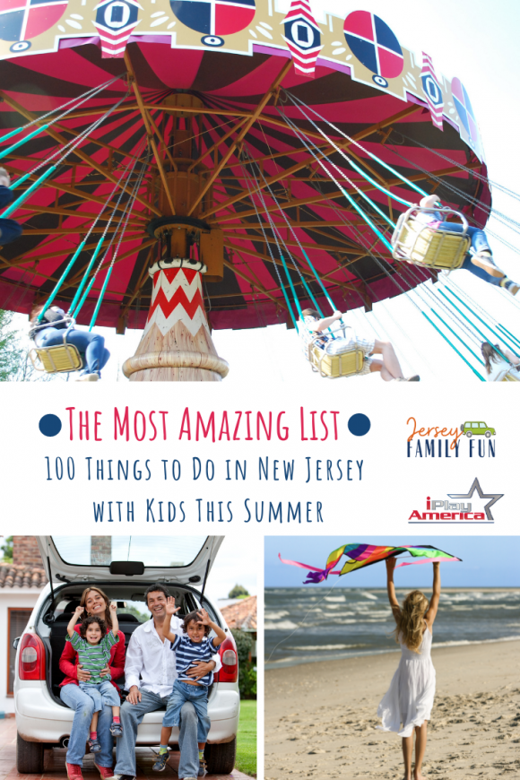 the most amazing list of things to do in NJ with kids this summer.
