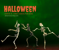 Halloween Movement and Dance-A-Long Songs and Videos for Kids