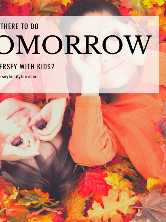 What is There to Do in New Jersey with Kids Tomorrow?